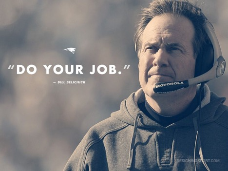 Bill Belichick - Do Your Job