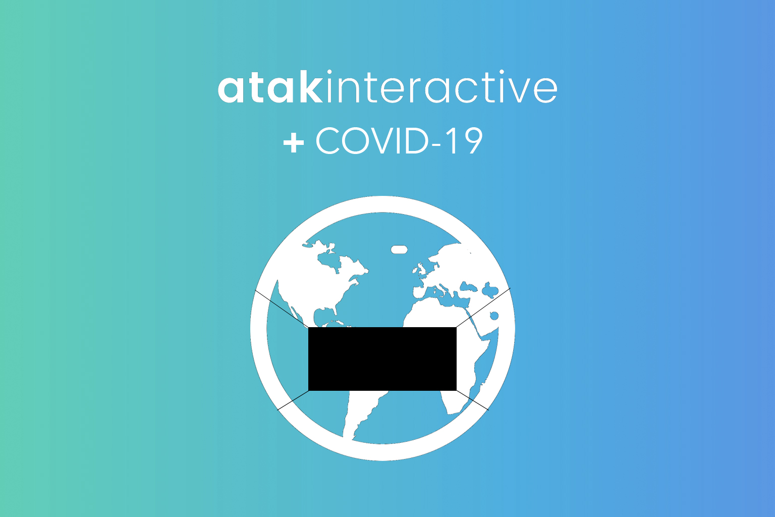 ATAK, Marketing, and Moving Ahead in the Age of COVID-19